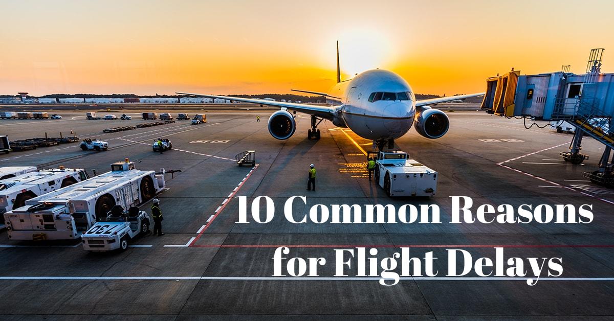 10 Common Reasons for Flight Delays   SkyRefund